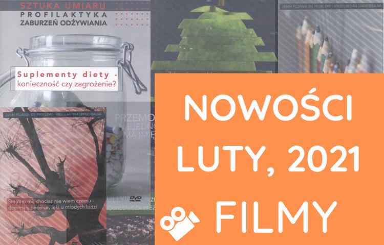 Nowości, FILMY – luty, 2021