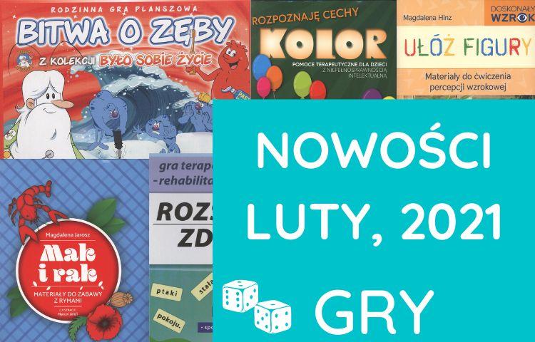 Nowości, GRY – luty, 2021