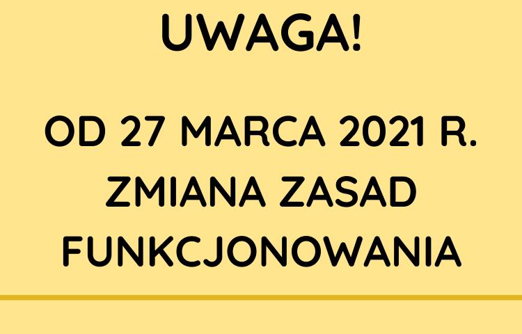 Komunikat o zmianie zasad funkcjonowania biblioteki od 27 marca 2021 r.