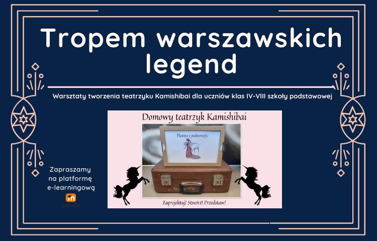Tropem warszawskich legend