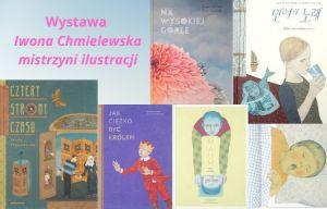 """Wystawa """"Iwona Chmielewska – mistrzyni ilustracji książkowej"""""""
