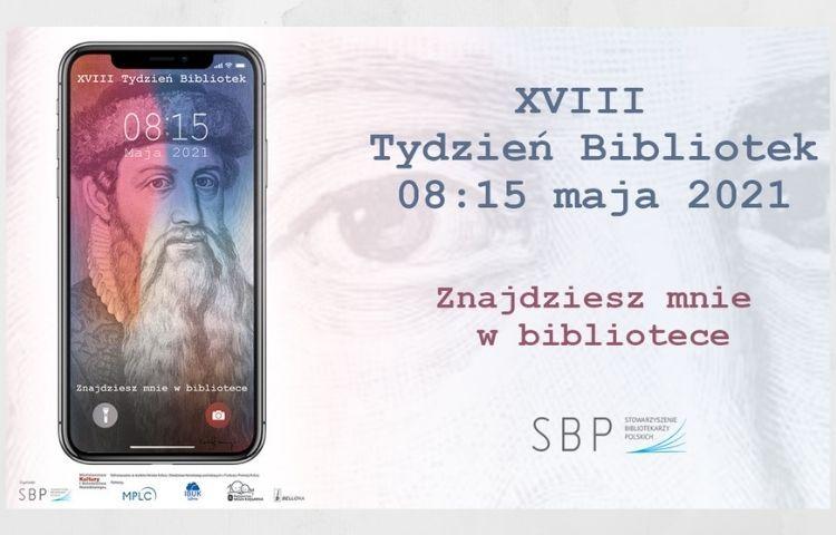 8 – 15 maja XVIII Tydzień Bibliotek