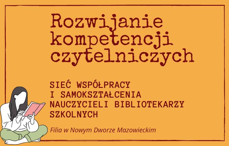 grafika, pomarańczowe tło, a na nim napis rozwijanie kompetencji czytelniiczych