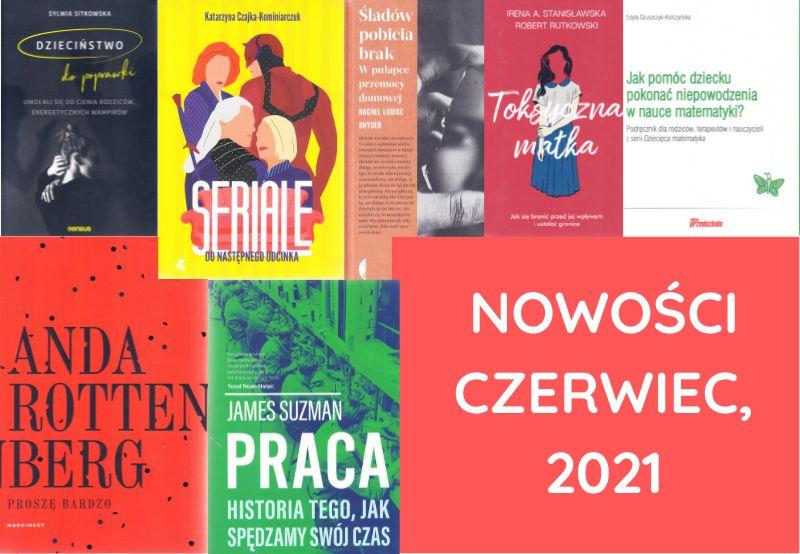 Nowości, Książki – czerwiec, 2021
