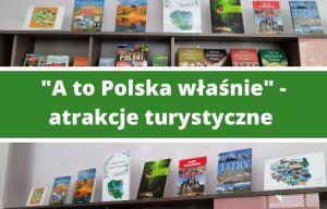 A to polska właśnie - atrakcje turystyczne mazowsza
