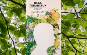 Okładka książki Olgi Tokarczuk pt: Czuły Narrator