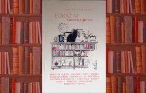 Okładka książki pt.: Pokaż mi swoją bibliotekę