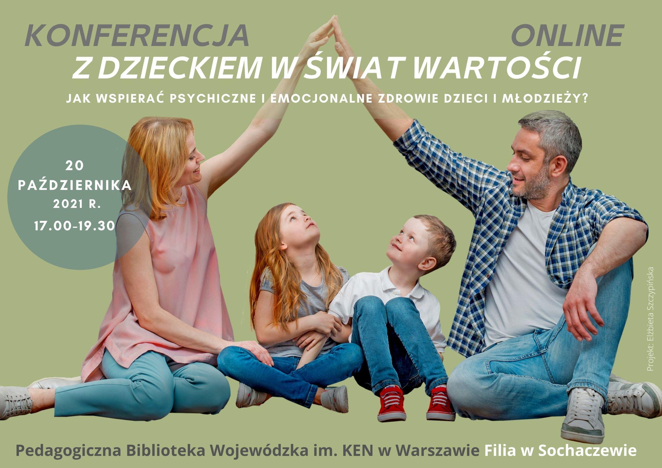 Plakat, na zielonym tle przedstawiona jest rodzina: tata, mama i dwoje dzieci, chłopiec i dziewczynka