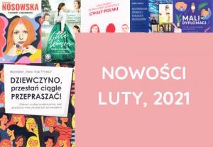 Nowości, Książki – luty, 2021