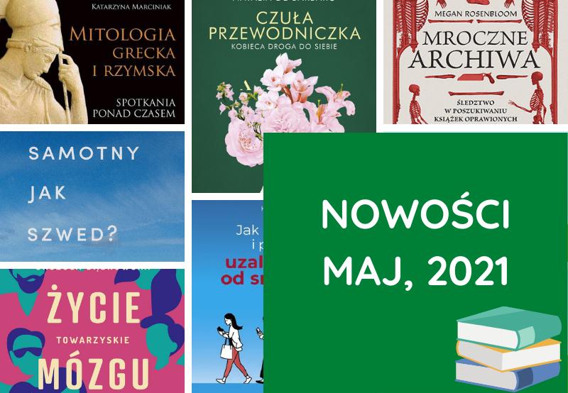 Nowości, Książki – maj, 2021