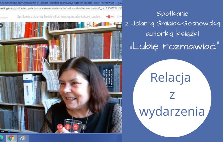 Spotkanie z Jolantą Śmielak-Sosnowską