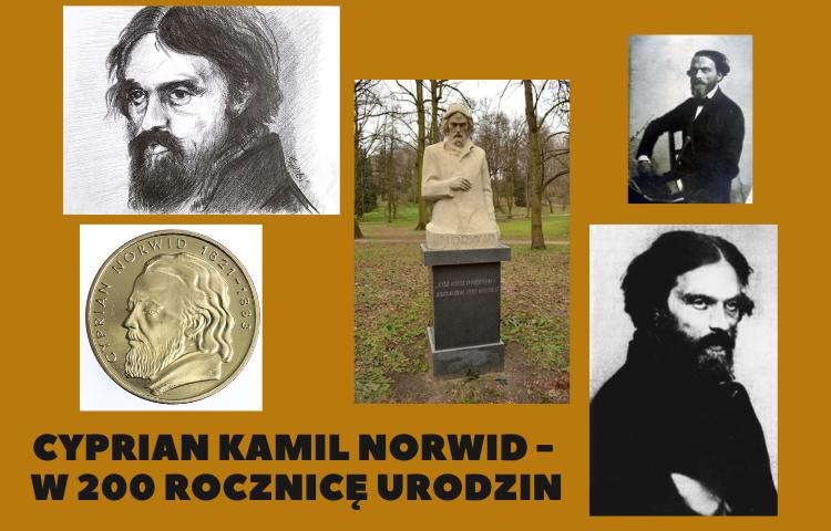 Cyprian Norwid – w 200. rocznicę urodzin –  wystawa.